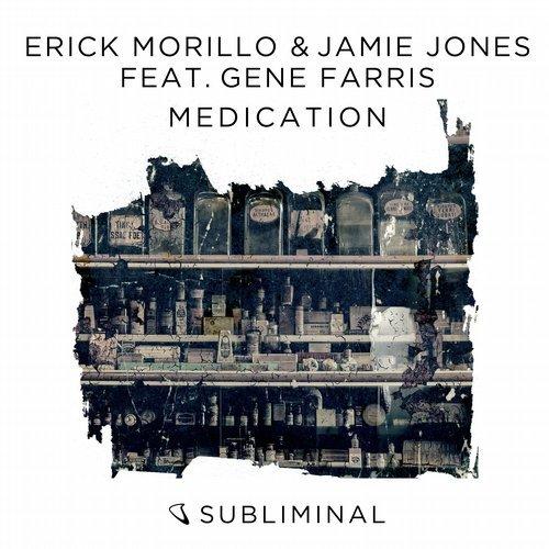"""Medication"" by Erick Morillo and Jamie Jones!"