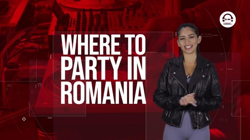 Clubbing TV Trends: Where to party in Romania!