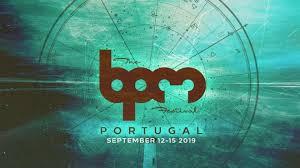 The BPM Festival finally reveals its Line UP!!