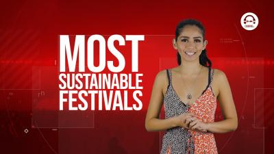 Clubbing TV Trends: Save the environment with these Sustainable Festivals!