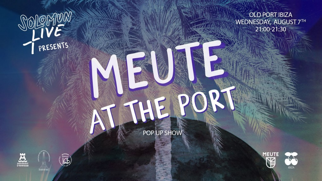 """Today """"MEUTE at the Port"""" at 9 pm!!"""