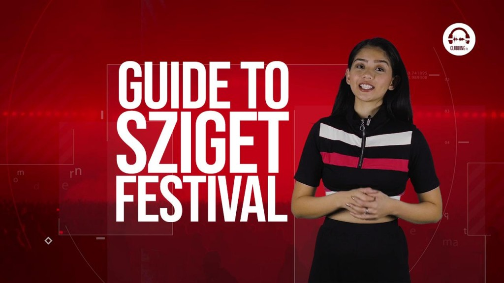Clubbing TV Trends: Let's go to Sziget Festival!