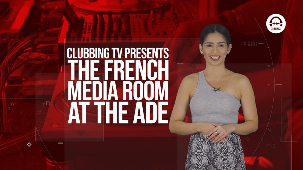Clubbing TV Trends: Join us at ADE with The French Media room!