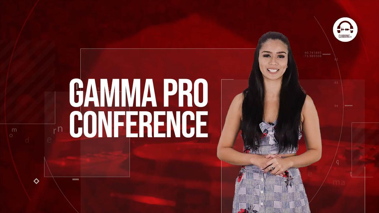 Clubbing Trends: New surprises at Gamma Pro 2020