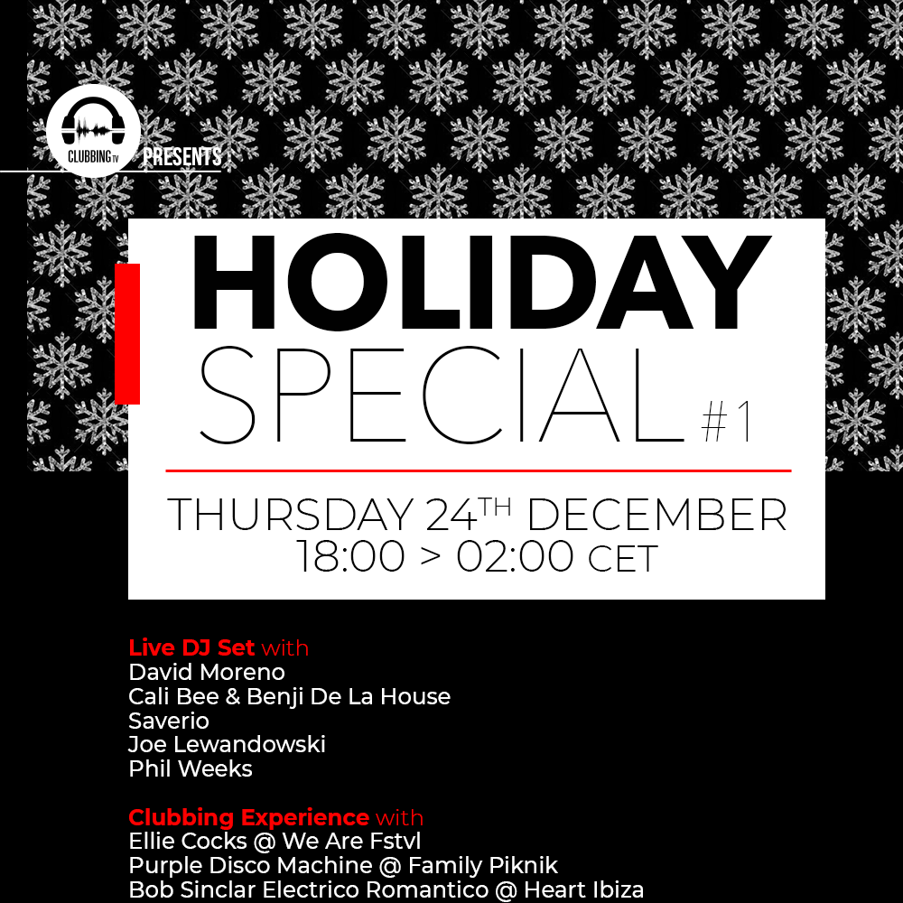 Clubbing TV presents Holiday Special #1 !