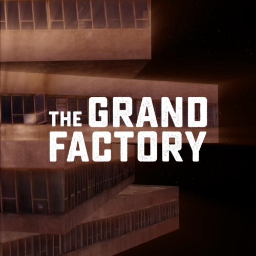 Let's help rebuild the Grand Factory!