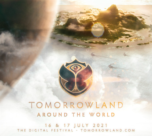 Tomorrowland is taking you Around the World again in 2021 !