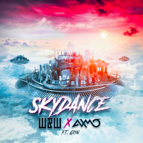'Skydance' the new single by W&W and Axmo !
