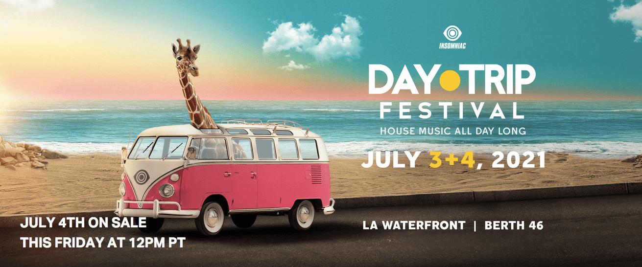 Day Trip Festival – Insomniac Events