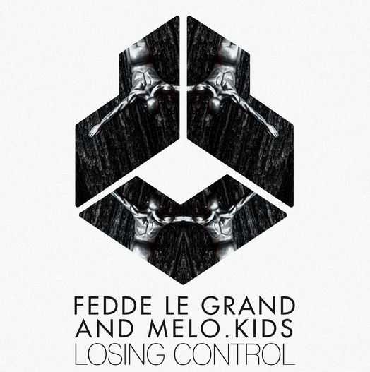 Fedde Le Grand and Melo.Kids are not 'Losing Control'!