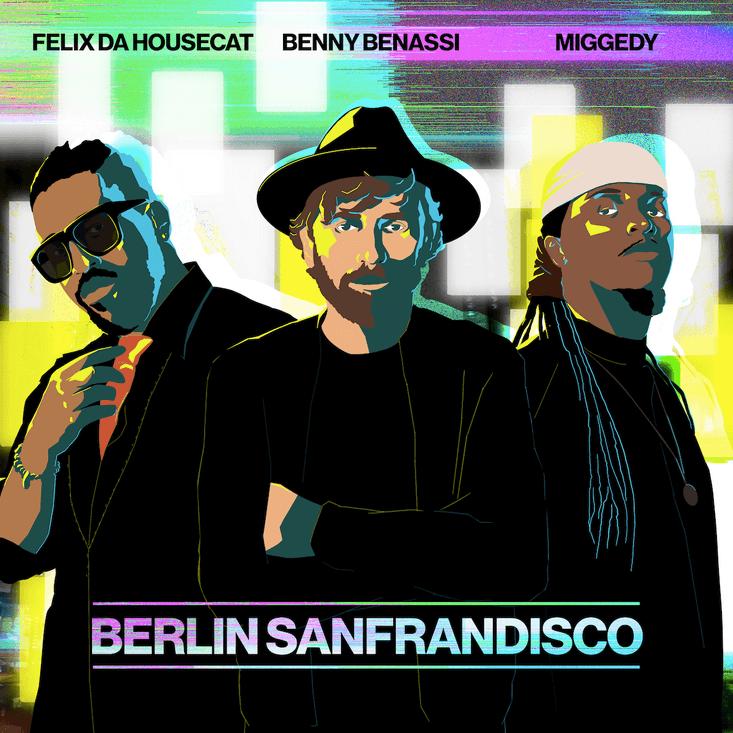 BennyBenassi, Felix da Housecat and Miggedy collaborated…