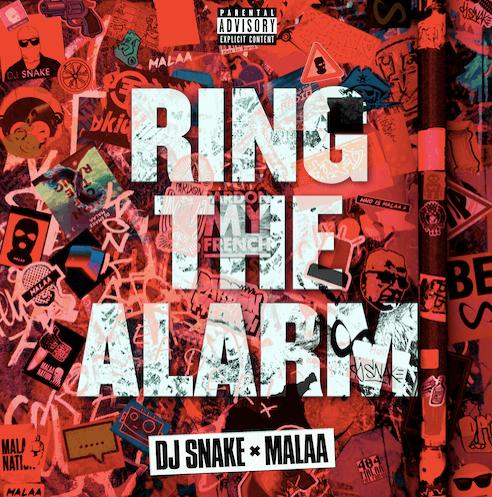 DJ Snake & Malaa literally Ring The Alarm !