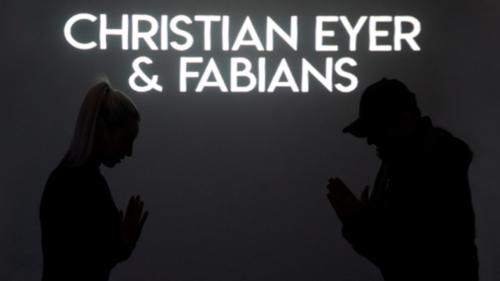 Christian Eyer & Fabians