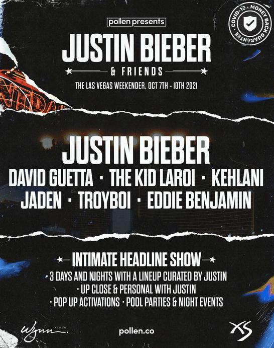 Pollen Presents : Justin Bieber & Friends, The Vegas Weekender