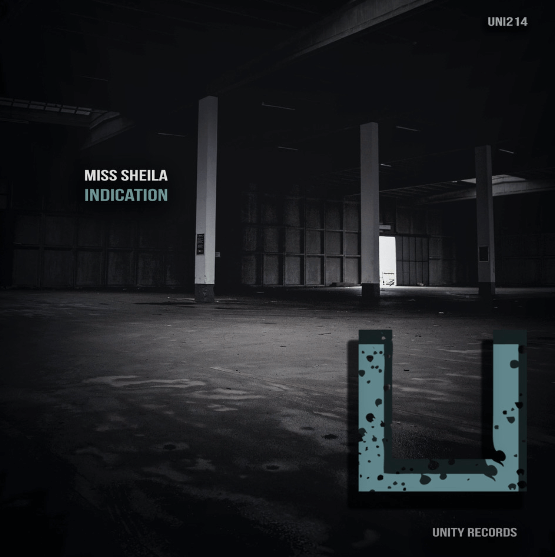 Miss Sheila drops 'Indication' EP on Unity Records!